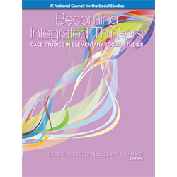 Becoming Integrated Thinkers: Case Studies in Elementary Social Studies