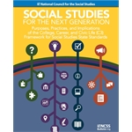 Social Studies for the Next Generation: The C3 Framework for Social Studies