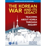 The Korean War and Its Legacy: Teaching about Korea through Inquiry
