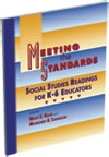Meeting the Standards: Social Studies Reading for k-6 Educators
